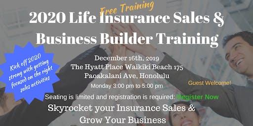 2020 Life Insurance Sales & Business Builder Training - Honolulu, Hawaii