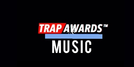Trap Music  Awards 2020 tickets