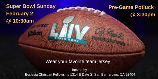 2020 Super Bowl Sunday hosted by ECF Men's Ministry