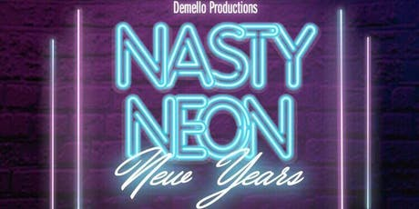 NASTY NEON New Years tickets