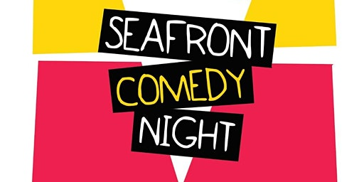 Seafront Comedy