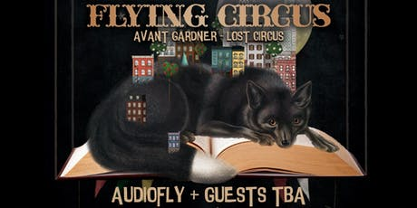 Flying Circus Brooklyn: Audiofly + Guests tickets