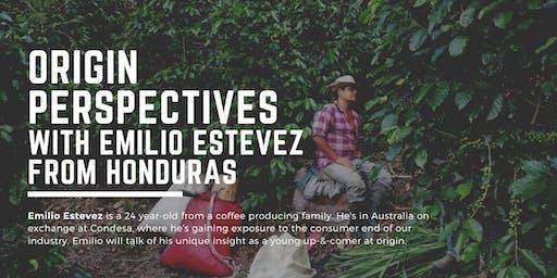 Origin Perspectives with Emilio Estevez from Honduras