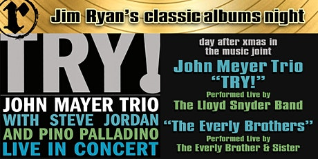 Classic Albums; John Mayer Trio, The Everly Brothers tickets