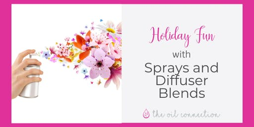 Holiday Fun: Sprays And Diffuser Blends
