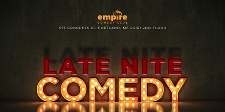Late Nite Comedy @ Empire Live Music & Events tickets