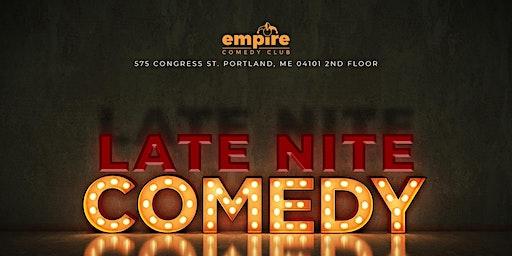 Late Nite Comedy @ Empire Live Music & Events