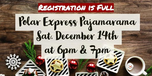 Polar Express Pajamarama (Registration is Full)