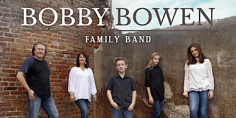 Bobby Bowen Family Concert In Scott City Missouri tickets