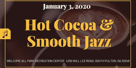 2nd Annual Hot Cocoa & Smooth Jazz Concert tickets