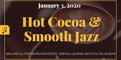 2nd Annual Hot Cocoa & Smooth Jazz Concert