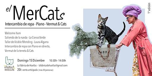 El MerCats: Intercambio de ropa, Piano, Vermut & C