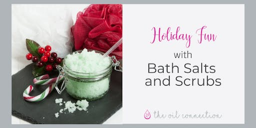 Holiday Fun: Bath Scrubs and Bath Salts