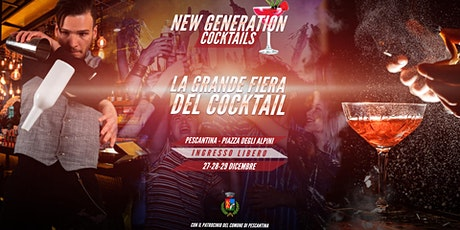 La grande fiera del Cocktail - New Generation cocktails - Pescantina VR biglietti