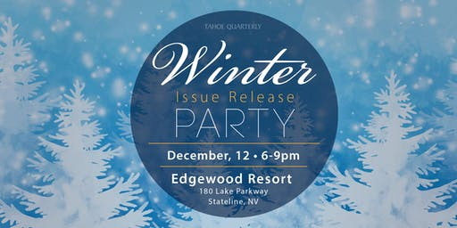 Tahoe Quarterly Winter Issue Release Party