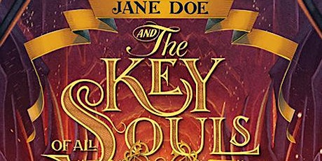Jane Doe and the Key of All Souls Book Launch tickets