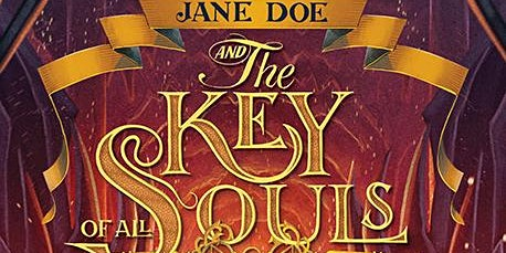 Jane Doe and the Key of All Souls Book Launch