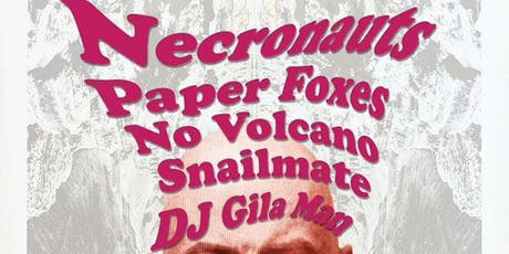 THE NECRONAUTS / SNAILMATE / FIRST FRIDAY ART SHOW tickets