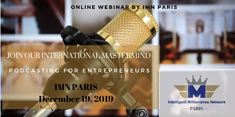 Webinar : Why starting a Podcast is a winning strategy for entrepreneurs tickets