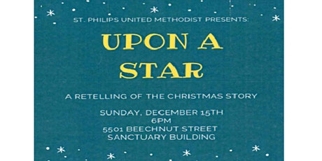 """""""Upon a Star"""" - an original Christmas production presented by St. Philip's tickets"""