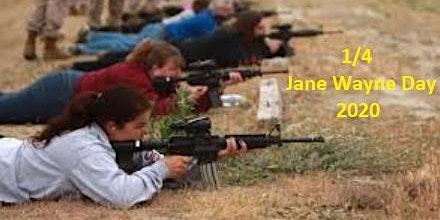 1/4 Jane Wayne Day