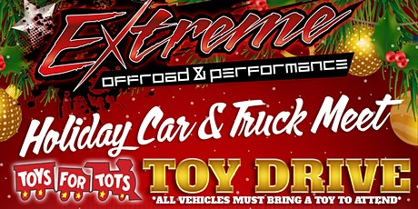 Extreme Offroad & Performance Toy Drive tickets