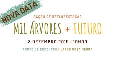 Acção de reflorestação na Mata Nacional da Covilhã – Serra da Estrela bilhetes