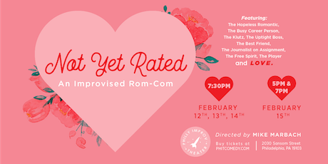 Not Yet Rated: An Improvised Romcom tickets