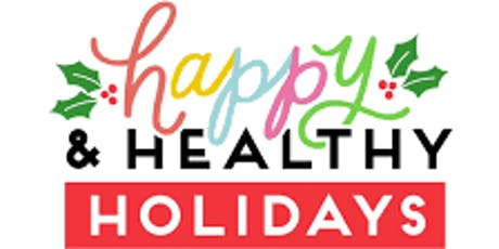 Stay Healthy Through The Holidays tickets
