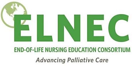 ELNEC: End-of-Life Nursing Education Consortium: VIRTUAL COURSE OFFERING tickets