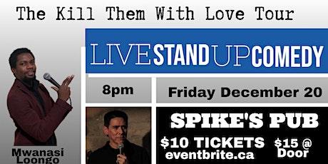 Kill Them with Love Tour- Dawson Creek tickets