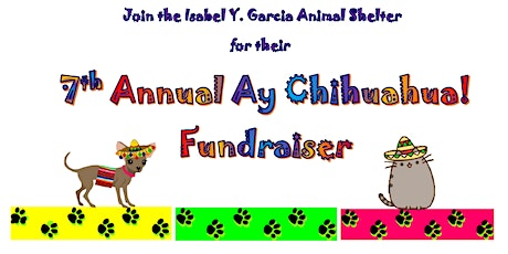 Ay Chihuahua Port Isabel Animal Shelter Fundraiser tickets