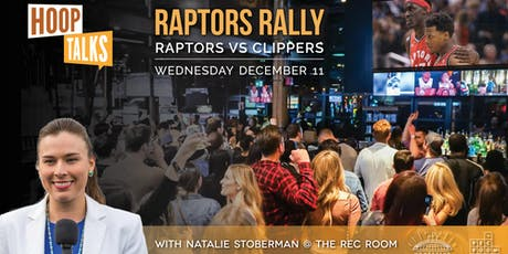Hoop Talks Raptors Rally: Raptors-Clippers Square One tickets