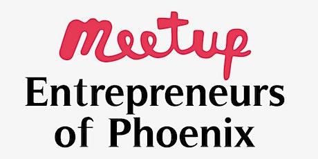 Entrepreneurs of Phoenix  tickets
