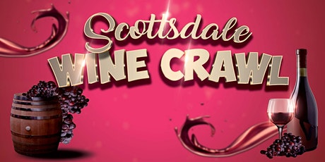 Scottsdale Wine Crawl tickets
