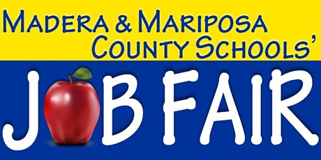 Madera & Mariposa County Schools' Job Fair tickets