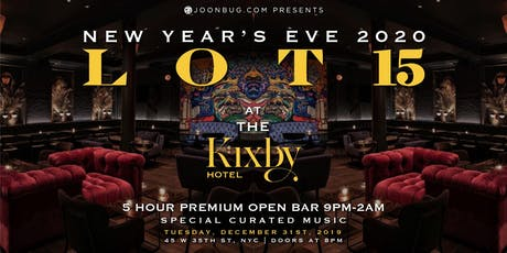 Lot 15 at The Kixby Hotel New Years Eve 2020 Party tickets