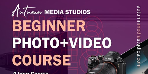 Beginners Photo & Video Course