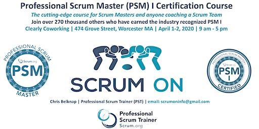 Scrum.org Professional Scrum Master PSM- Worcester MA - Apr 1-2, 2020