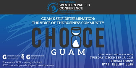 Guam's Self-Determination: The Voice of the Business Community tickets