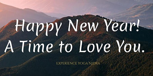Happy New Year, a time to love you!