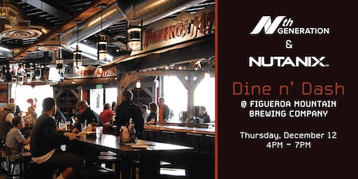 Dine N' Dash: With Nth Generation & Nutanix @ Figueroa Mountain Brewing