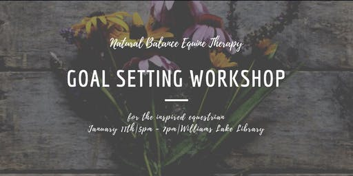 Goal Setting Workshop: for the Inspired Equestrian