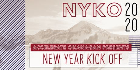 Accelerate Okanagan Presents New Year Kick Off 2020 tickets