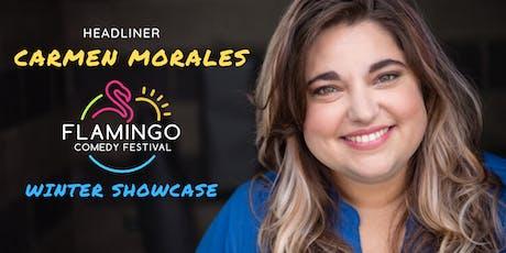 Flamingo Comedy Festival Winter Showcase with Headliner Carmen Morales tickets