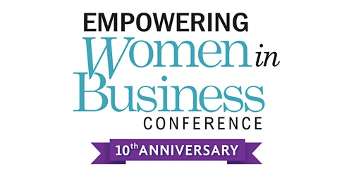 2020 Empowering Women in Business Conference