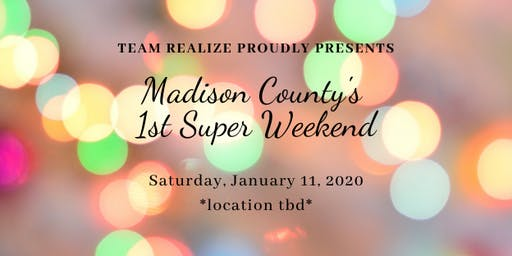 Madison County Super Weekend