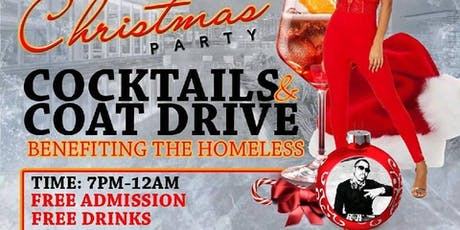 "Dec 21st""Cocktails & Coat Drive{Free Entry""Free""Food & Drinks w/RSVP ONLY} tickets"