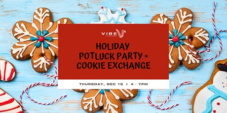 Holiday Potluck Party + Cookie Exchange [A Vibe member exclusive] tickets