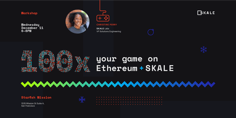 100x your game on Ethereum + SKALE tickets